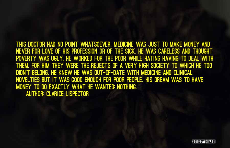 Love Profession Quotes By Clarice Lispector