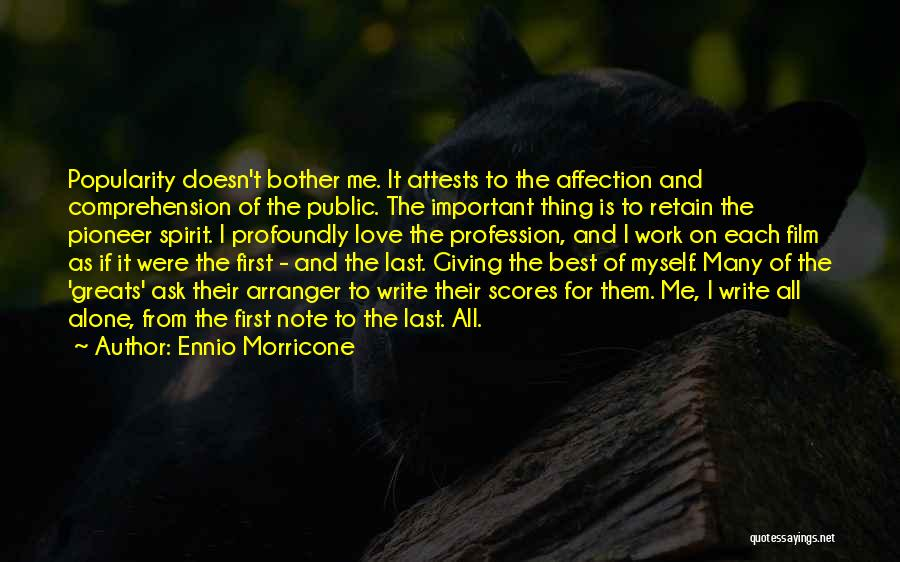 Love Profession Quotes By Ennio Morricone