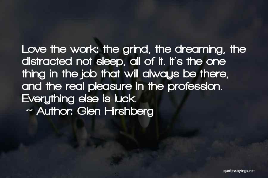 Love Profession Quotes By Glen Hirshberg
