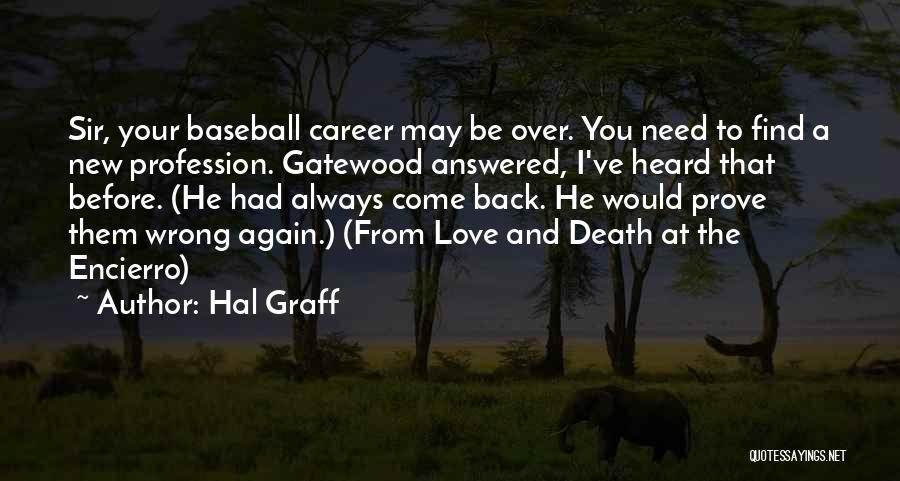 Love Profession Quotes By Hal Graff