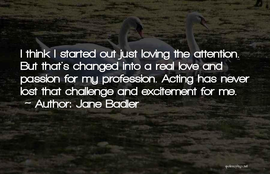 Love Profession Quotes By Jane Badler