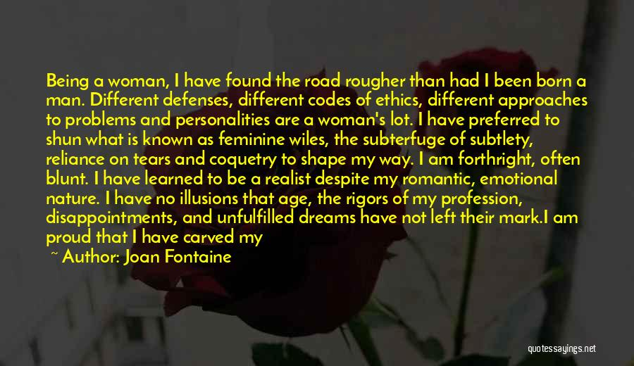 Love Profession Quotes By Joan Fontaine
