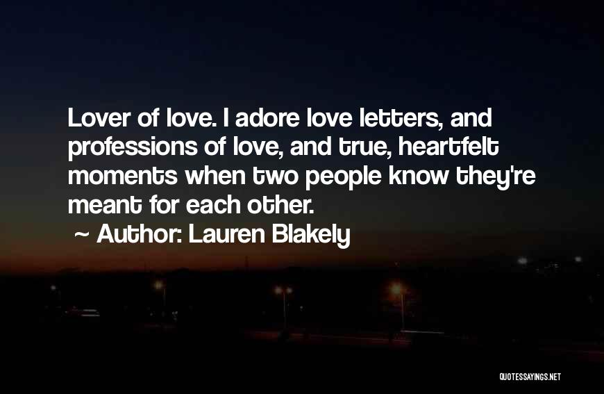 Love Profession Quotes By Lauren Blakely