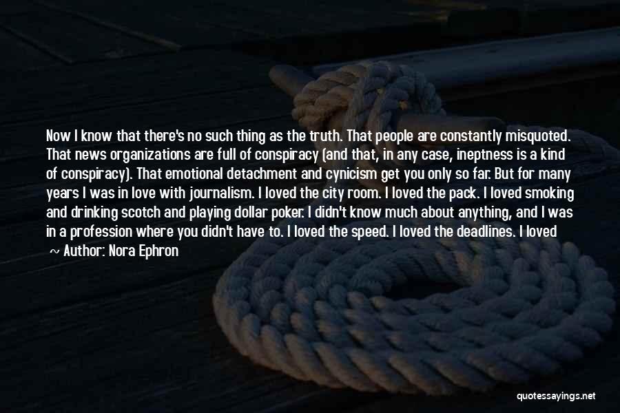 Love Profession Quotes By Nora Ephron
