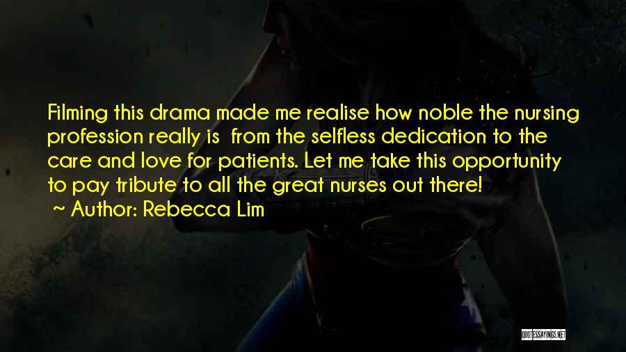 Love Profession Quotes By Rebecca Lim