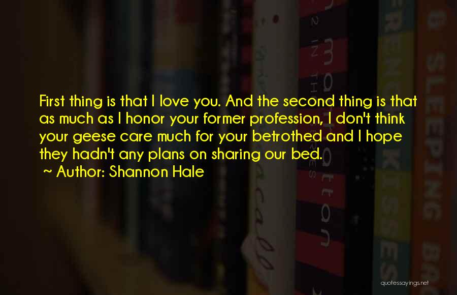 Love Profession Quotes By Shannon Hale