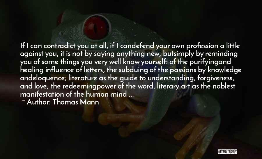 Love Profession Quotes By Thomas Mann