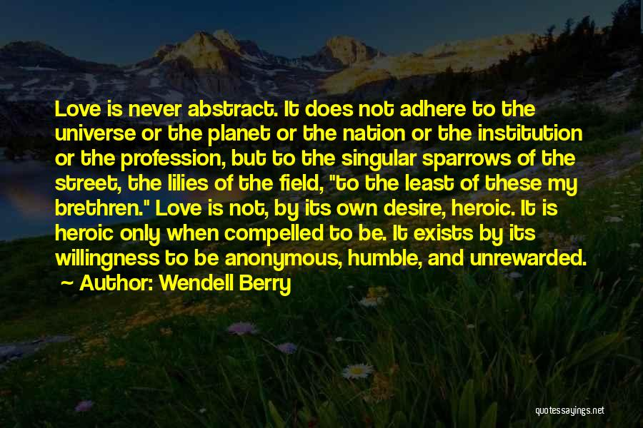 Love Profession Quotes By Wendell Berry