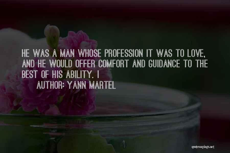 Love Profession Quotes By Yann Martel
