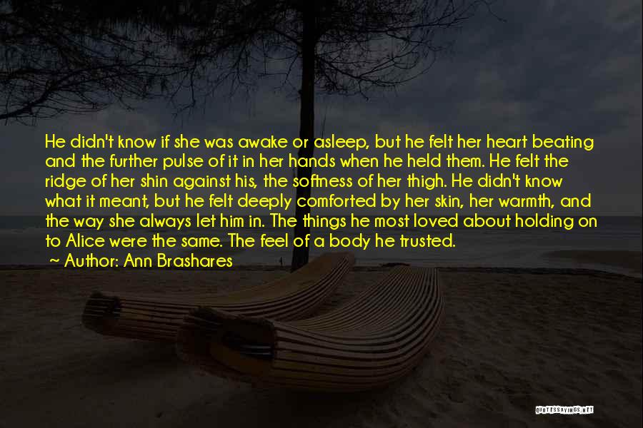 Love Pulse Quotes By Ann Brashares
