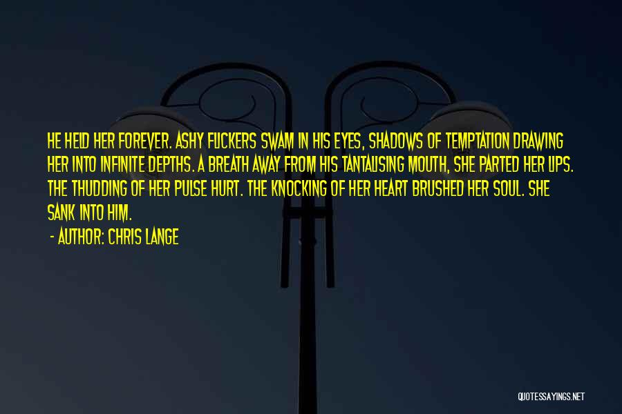 Love Pulse Quotes By Chris Lange