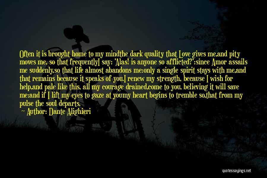 Love Pulse Quotes By Dante Alighieri