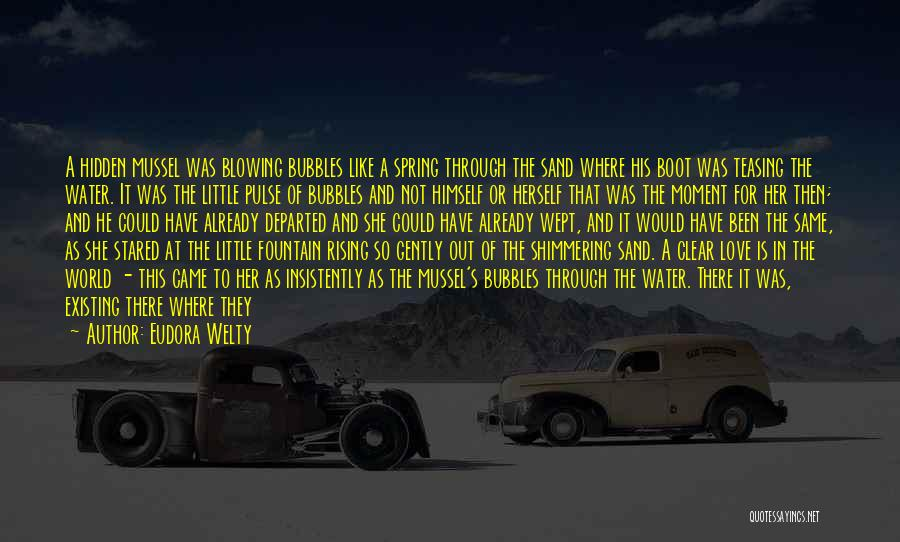 Love Pulse Quotes By Eudora Welty