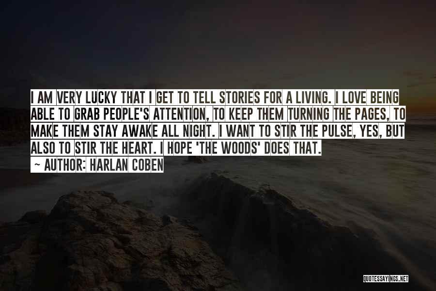 Love Pulse Quotes By Harlan Coben