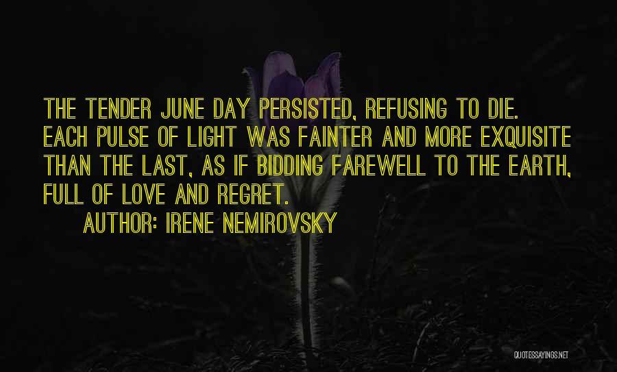 Love Pulse Quotes By Irene Nemirovsky