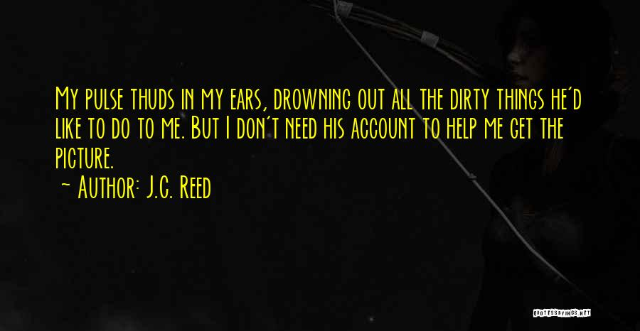 Love Pulse Quotes By J.C. Reed