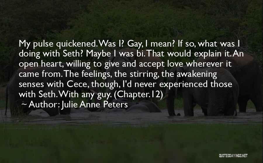 Love Pulse Quotes By Julie Anne Peters
