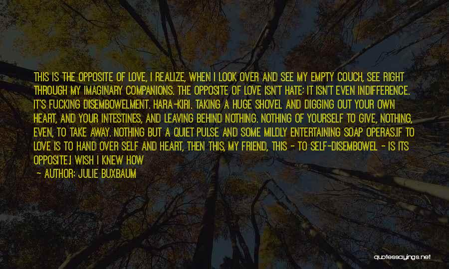 Love Pulse Quotes By Julie Buxbaum