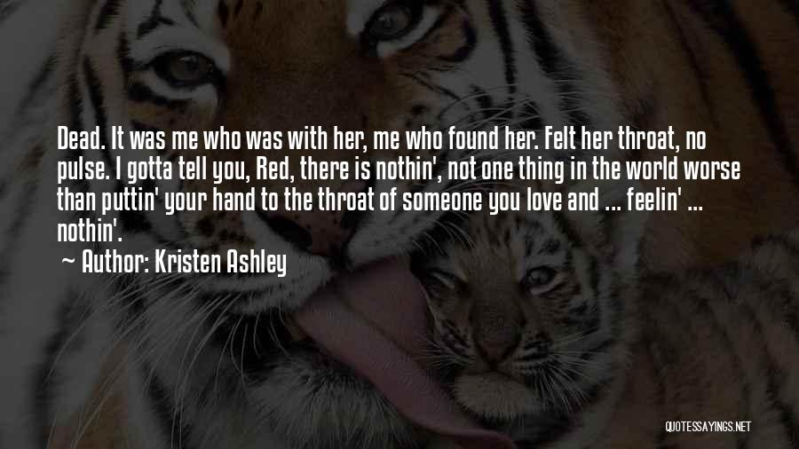 Love Pulse Quotes By Kristen Ashley