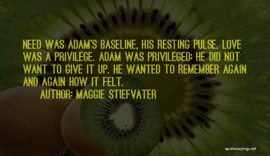 Love Pulse Quotes By Maggie Stiefvater