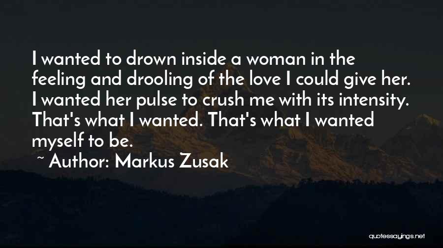 Love Pulse Quotes By Markus Zusak
