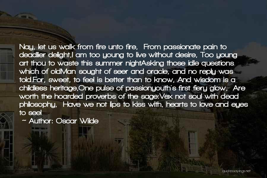Love Pulse Quotes By Oscar Wilde