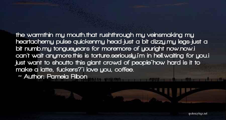 Love Pulse Quotes By Pamela Ribon