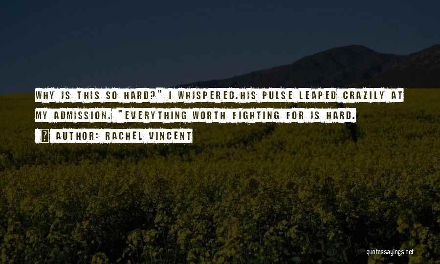 Love Pulse Quotes By Rachel Vincent