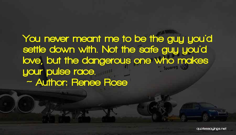 Love Pulse Quotes By Renee Rose