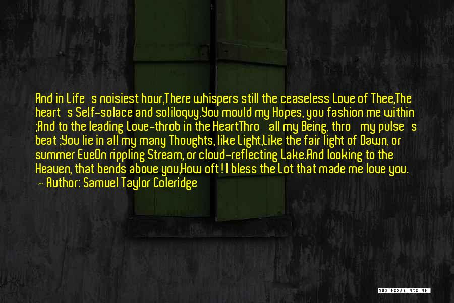 Love Pulse Quotes By Samuel Taylor Coleridge
