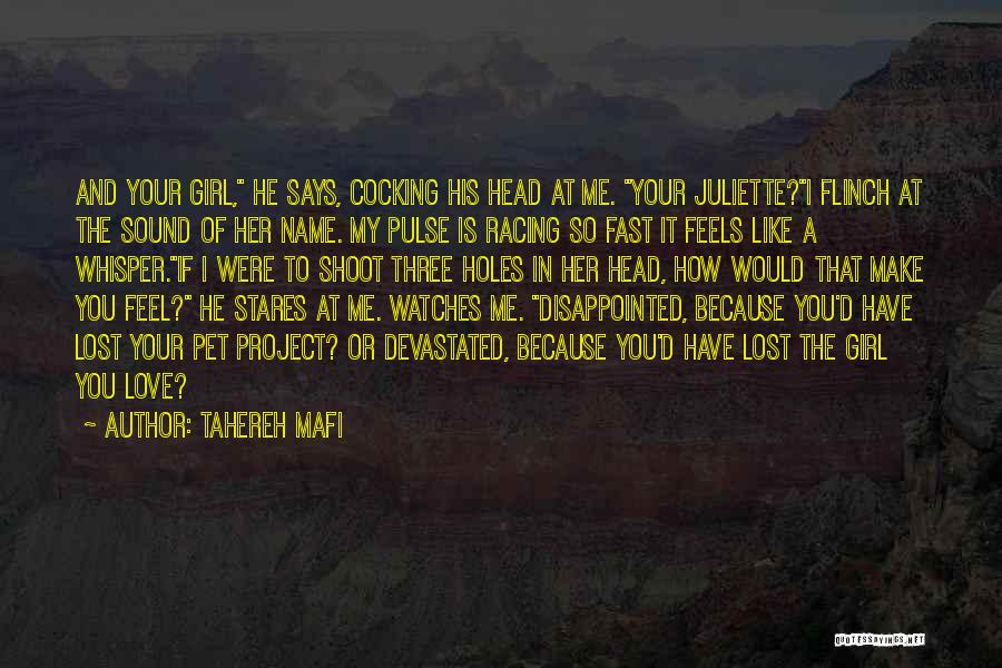 Love Pulse Quotes By Tahereh Mafi