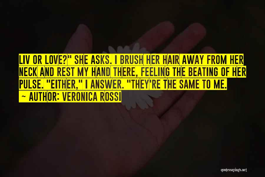 Love Pulse Quotes By Veronica Rossi