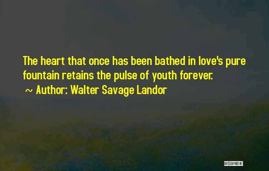 Love Pulse Quotes By Walter Savage Landor