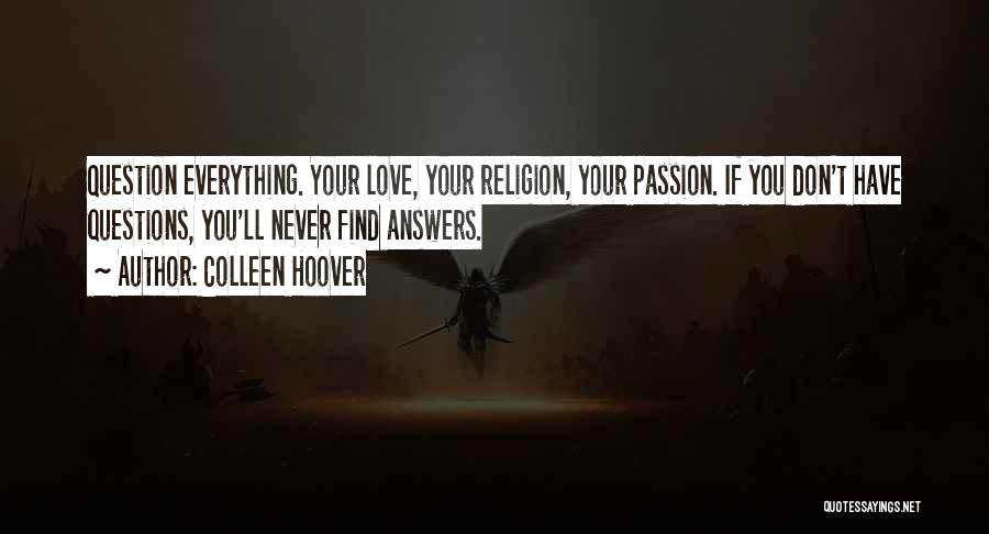 Love Questions Quotes By Colleen Hoover