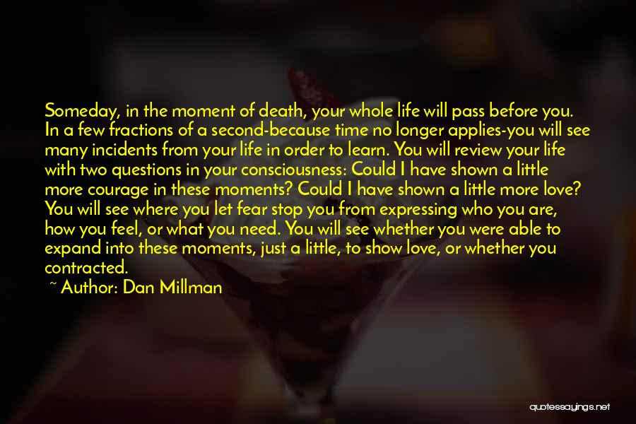 Love Questions Quotes By Dan Millman
