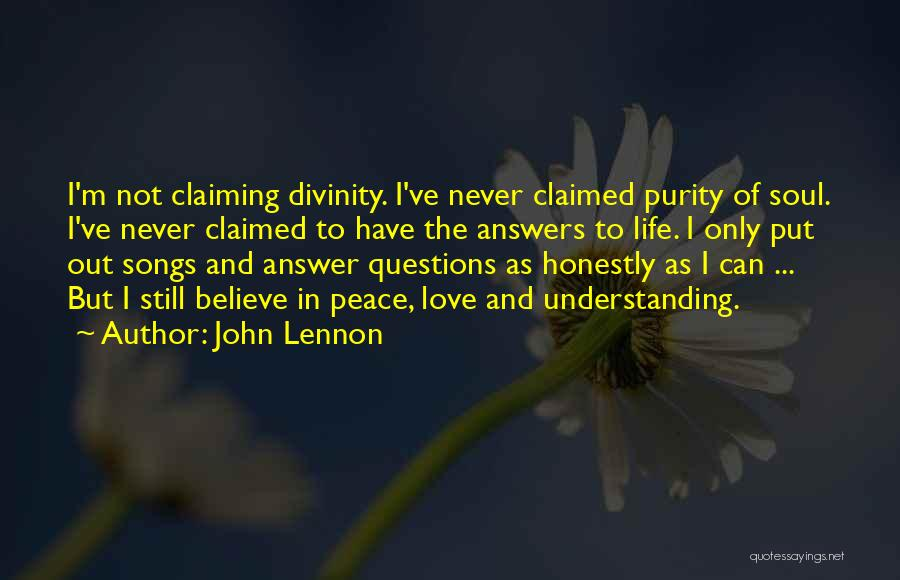 Love Questions Quotes By John Lennon