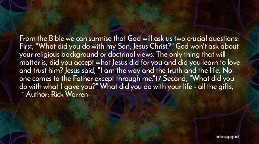 Love Questions Quotes By Rick Warren