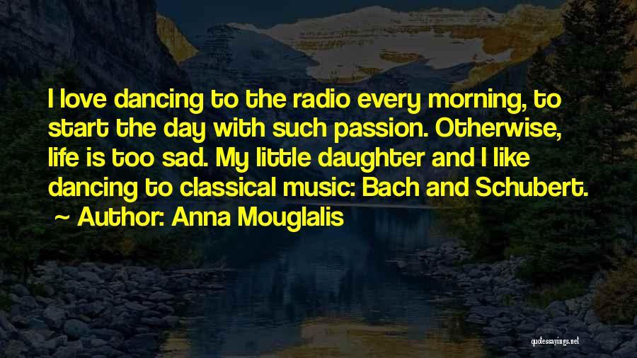 Love Radio Quotes By Anna Mouglalis