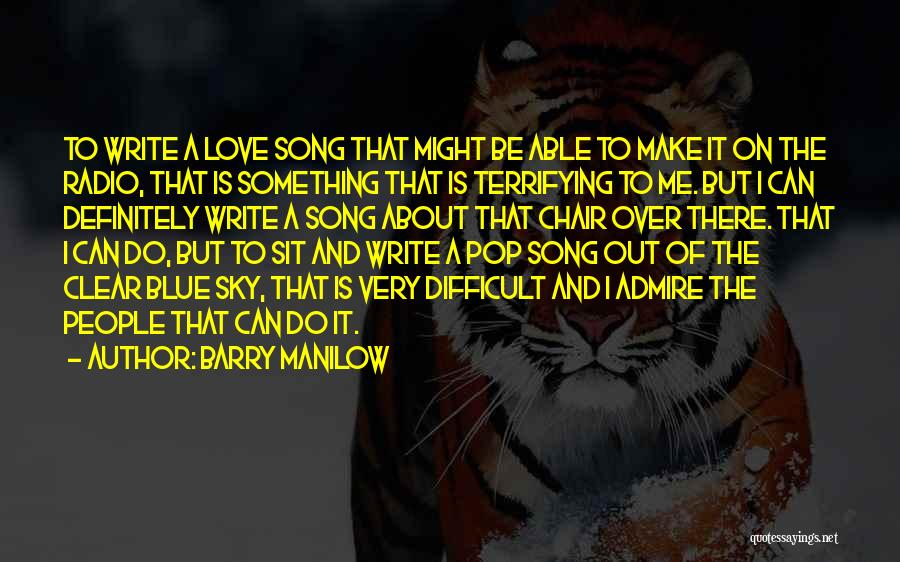 Love Radio Quotes By Barry Manilow