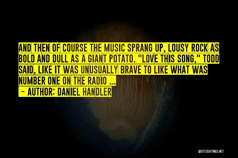 Love Radio Quotes By Daniel Handler