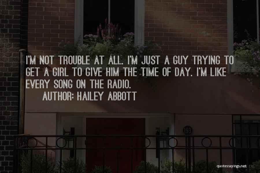 Love Radio Quotes By Hailey Abbott