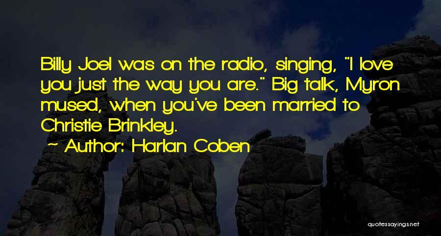 Love Radio Quotes By Harlan Coben