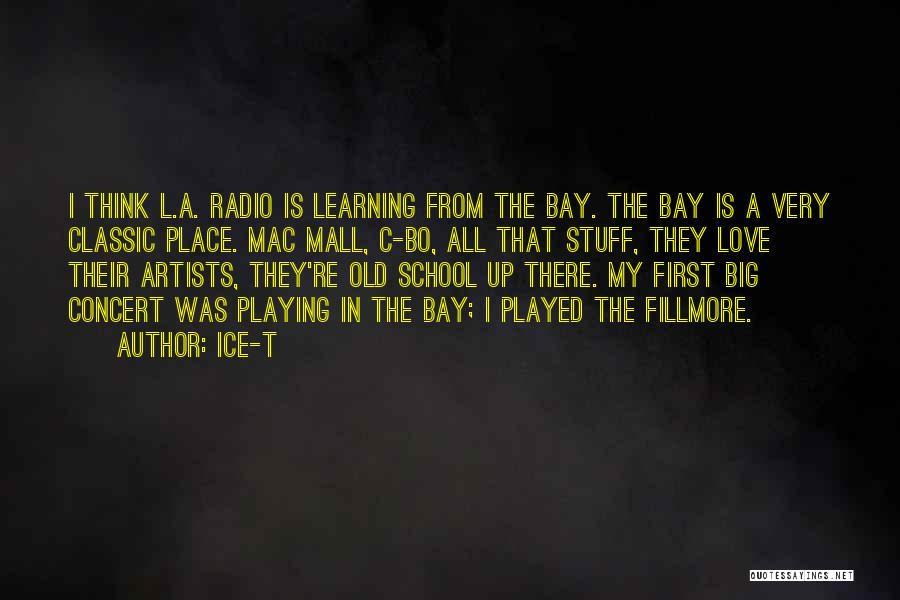 Love Radio Quotes By Ice-T