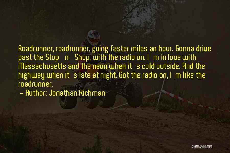 Love Radio Quotes By Jonathan Richman