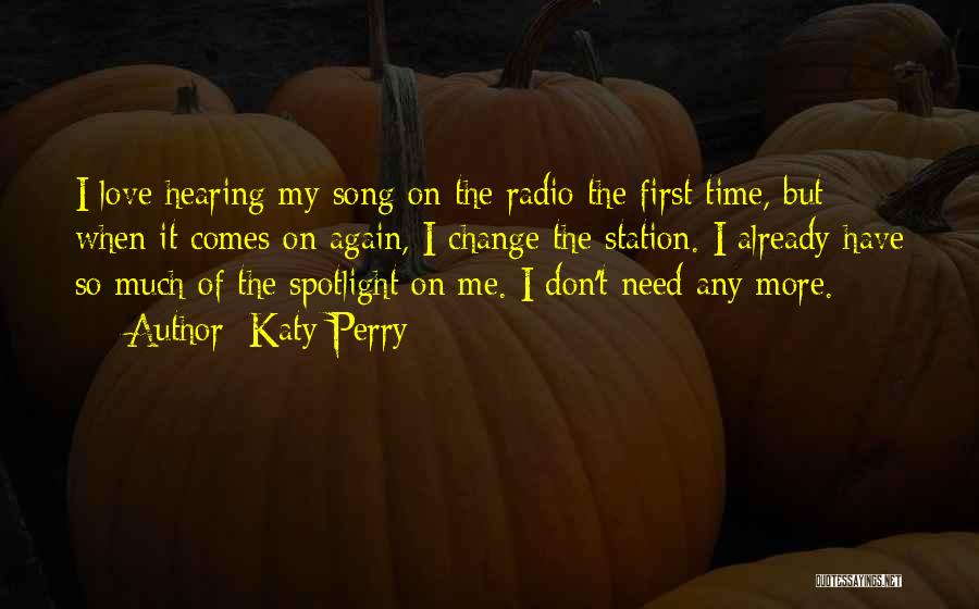 Love Radio Quotes By Katy Perry