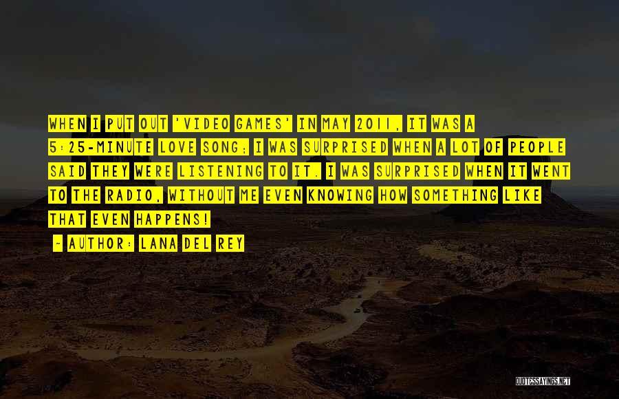 Love Radio Quotes By Lana Del Rey