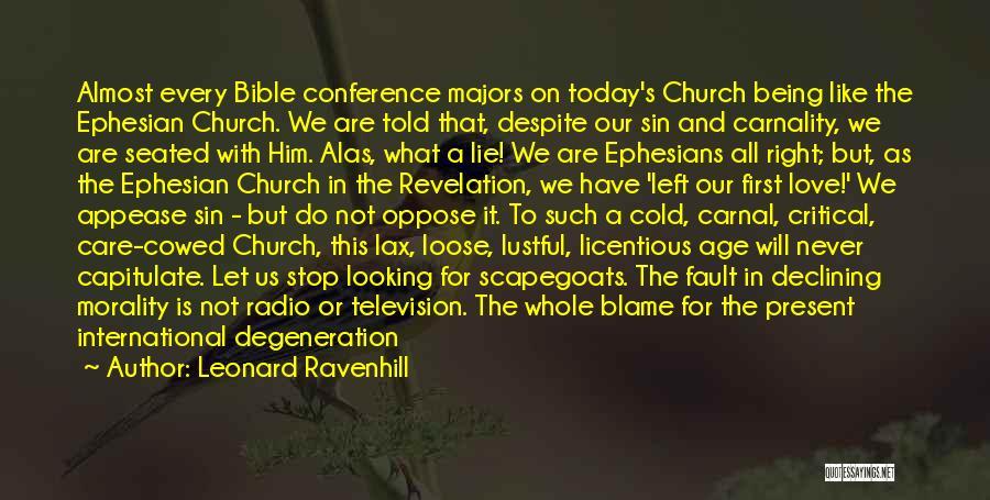 Love Radio Quotes By Leonard Ravenhill