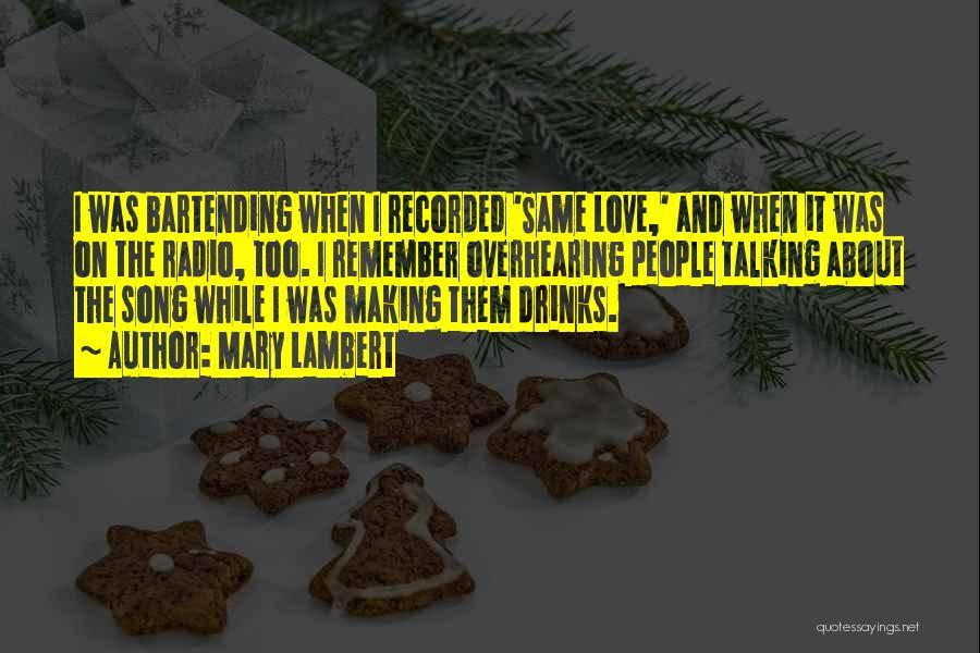 Love Radio Quotes By Mary Lambert