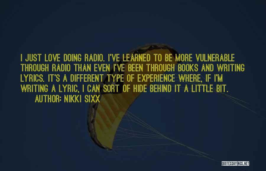 Love Radio Quotes By Nikki Sixx