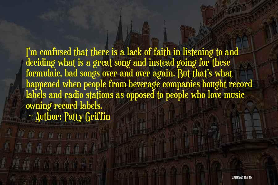 Love Radio Quotes By Patty Griffin